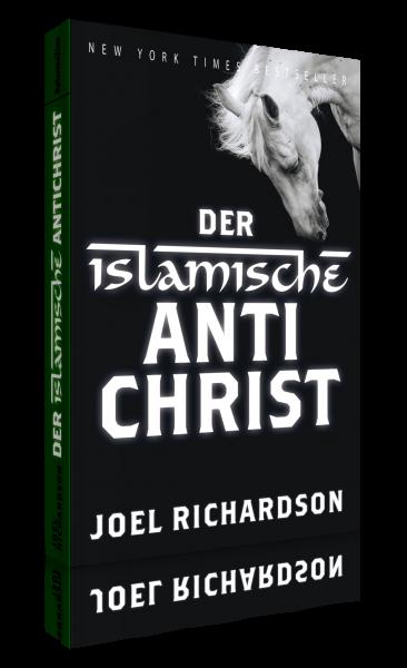 Joel Richardson, Der islamische Antichrist