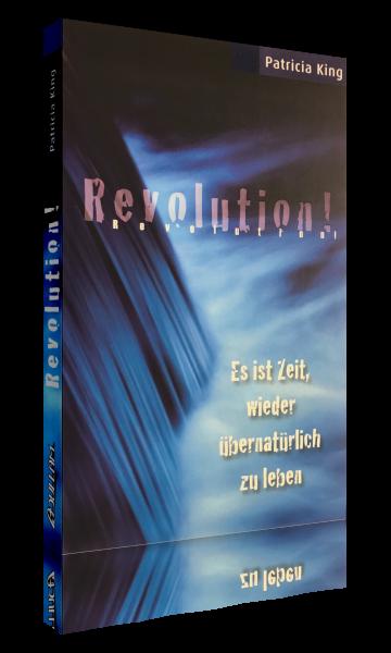 Patricia King, Revolution!
