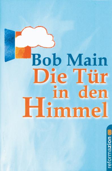 Bob Main, Die Tür in den Himmel
