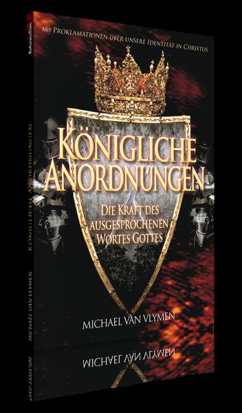 Michael Van Vlymen, Königliche Anordnungen