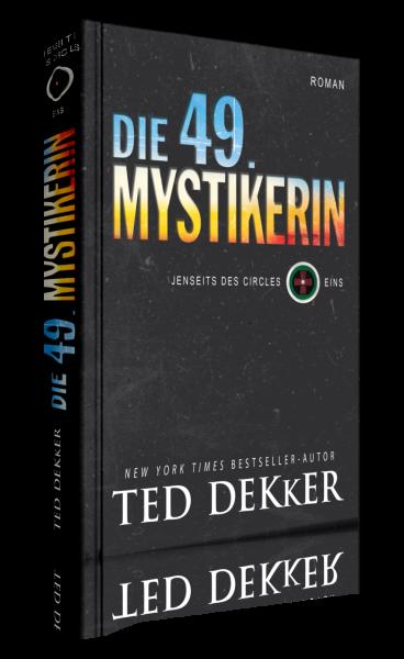 Ted Dekker, Die 49. Mystikerin