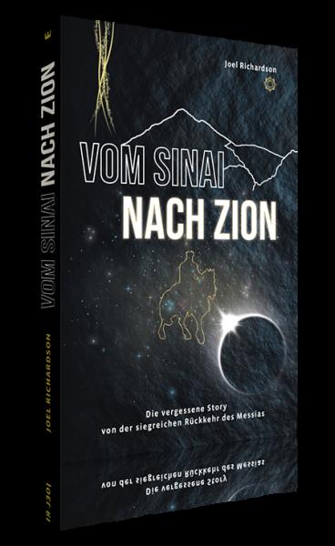 Joel Richardson, Vom Sinai nach Zion