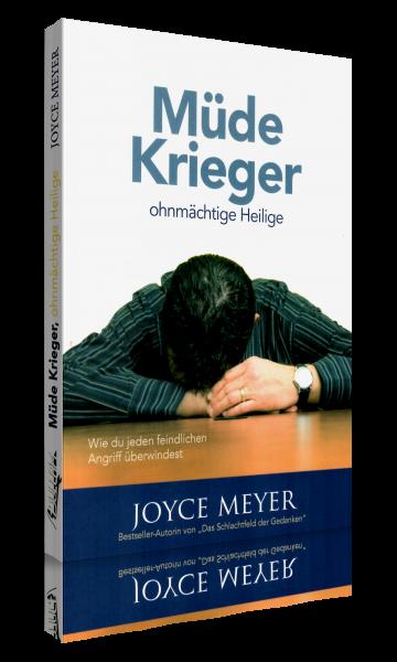 Joyce Meyer, Müde Krieger, ohnmächtige Heilige