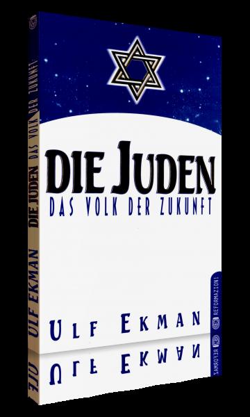 Ulf Ekman, Die Juden - Das Volk der Zukunft