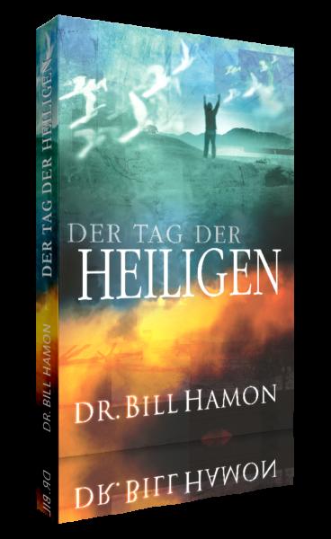 Dr. Bill Hamon, Der Tag der Heiligen