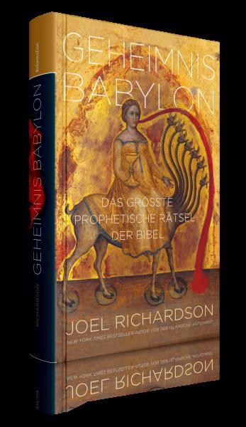 Joel Richardson, Geheimnis Babylon